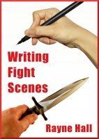 Writing Fight Scenes Rayne Hall